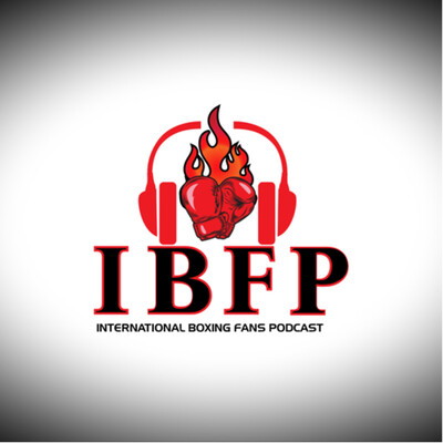 IBFP International Boxing Fans Podcast