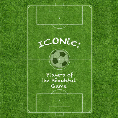 Iconic: Players of the Beautiful Game