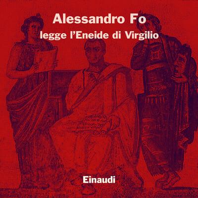 Alessandro Fo legge l'Eneide di Virgilio