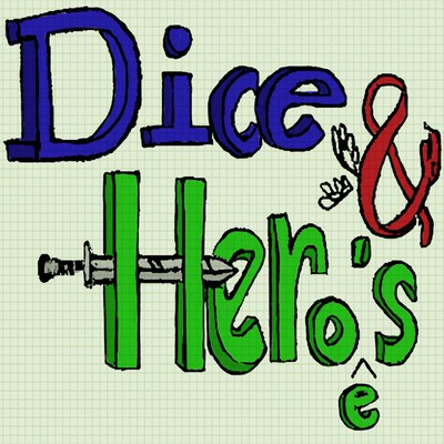 Dice and Heroes