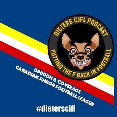 Dieters CJFL Podcast