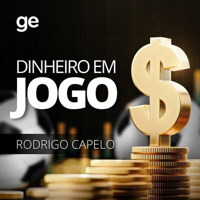 Dinheiro em Jogo - Rodrigo Capelo
