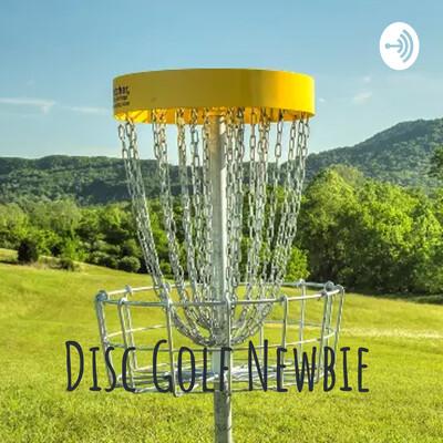 Disc Golf Newbie