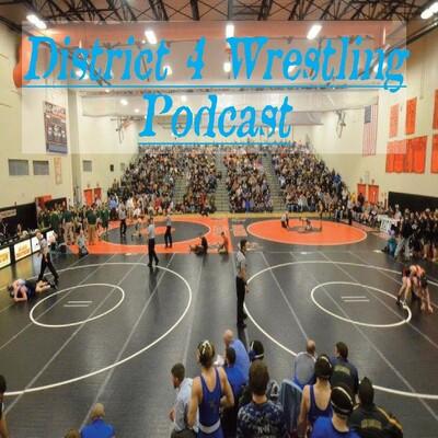 District 4 Wrestling Podcast