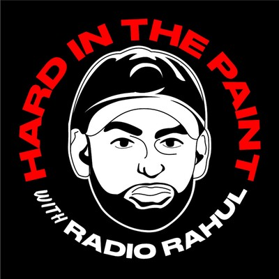 Hard in the Paint with Radio Rahul