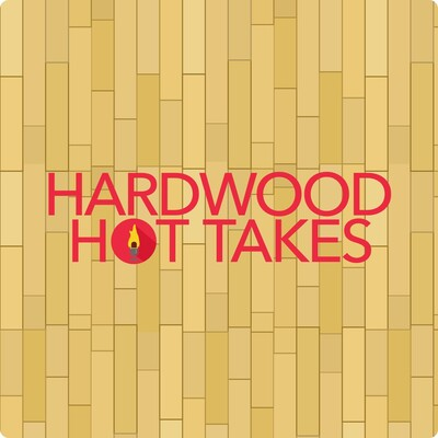 Hardwood Hot Takes