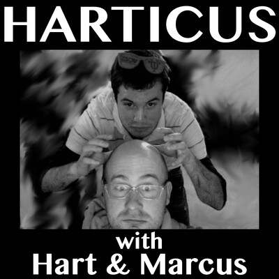 Harticus with Hart & Marcus