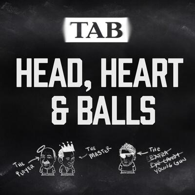 Head, Heart and Balls