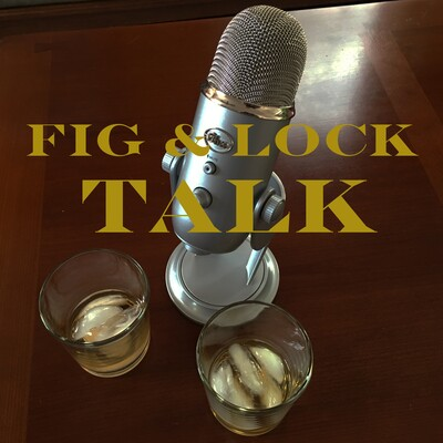 FIG and LOCK TALK