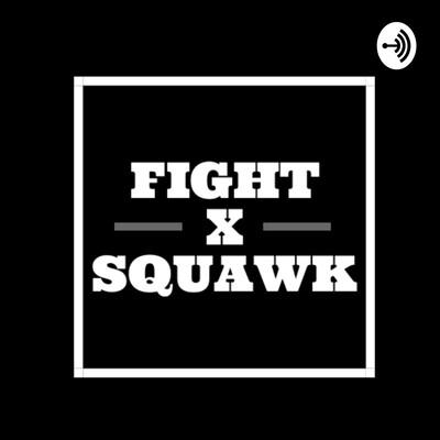 Fight Squawk