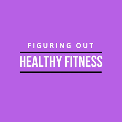 Figuring Out Healthy Fitness