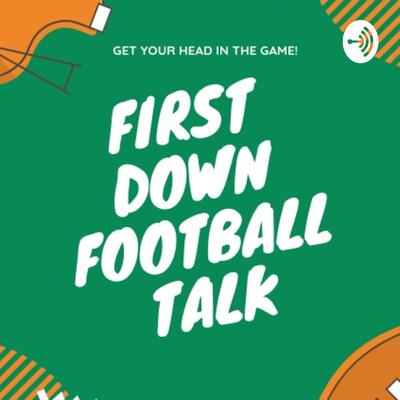 First Down Football talk