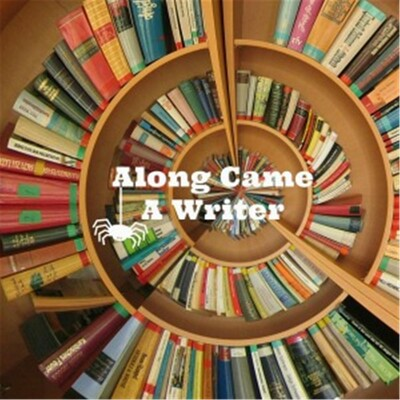 Along Came A Writer