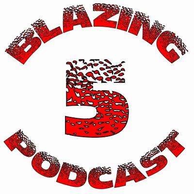 Blazing 5