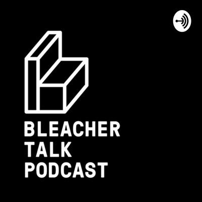 Bleacher Talk