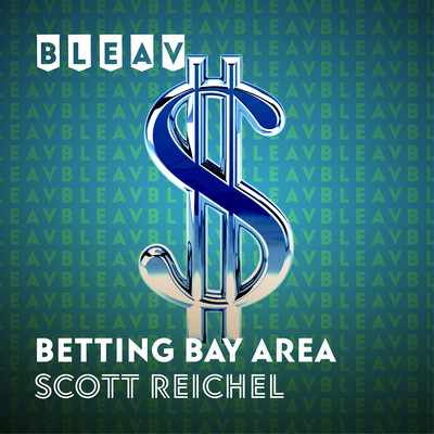 Bleav in Betting Bay Area