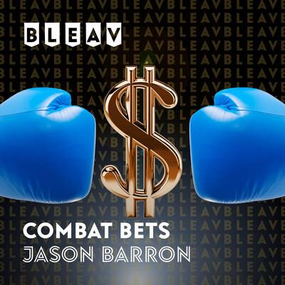 Bleav in Combat Bets