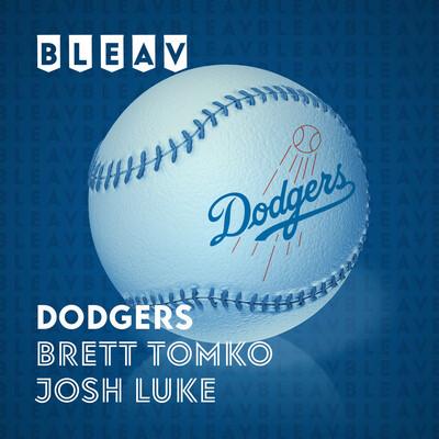 Bleav in Dodgers with Brett Tomko & Josh Luke