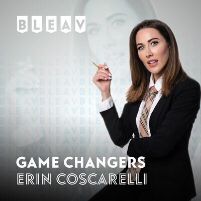 Bleav in Game Changers with Erin Coscarelli