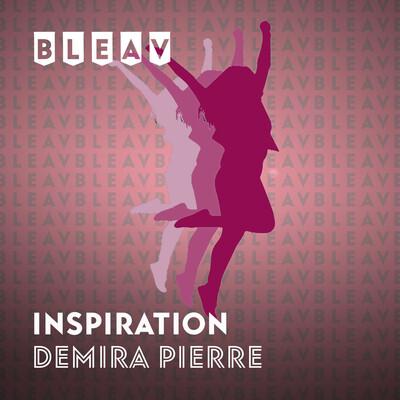 Bleav in Inspiration