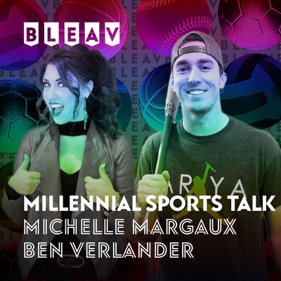 Bleav in Millennial Sports Talk