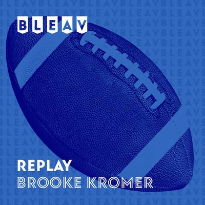 Bleav in Replay with Brooke Kromer