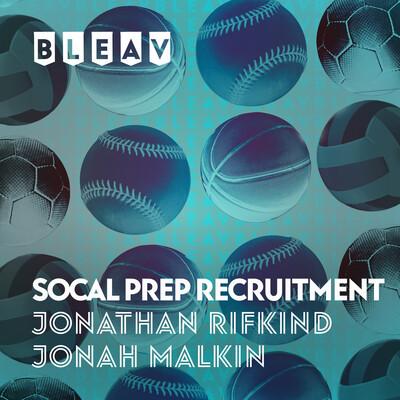 Bleav in Socal Prep Recruitment