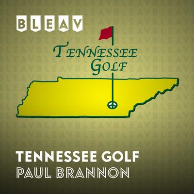 Bleav in Tennessee Golf