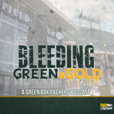 Bleeding Green and Gold: Unofficial Packers Podcast