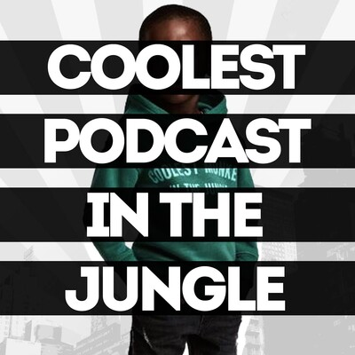 Coolest Podcast In The Jungle