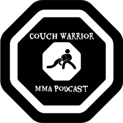 Couch Warrior MMA Podcast