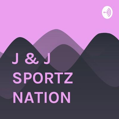 J & J SPORTZ NATION