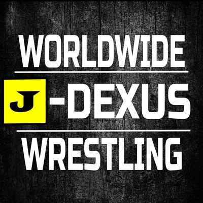 J-Dexus Wrestling Podcast