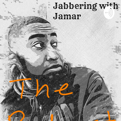 Jabbering With Jamar