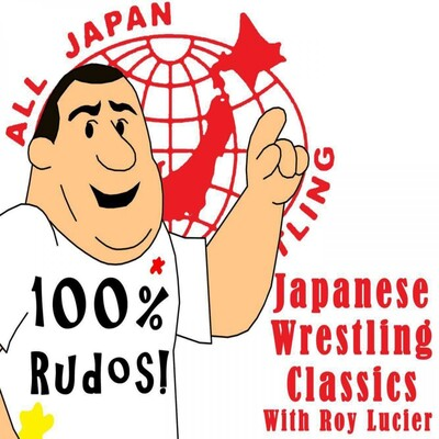 Japanese Wrestling Classics With Roy Lucier