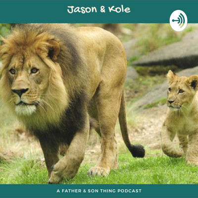 Jason & Kole A father son thing