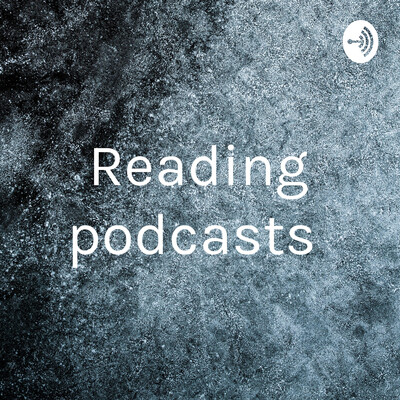 Reading podcasts