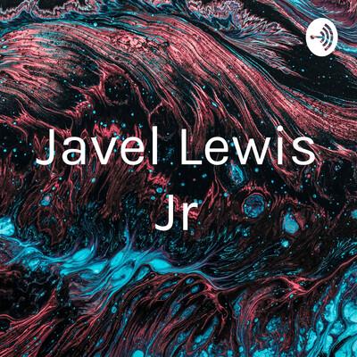 Javel Lewis Jr