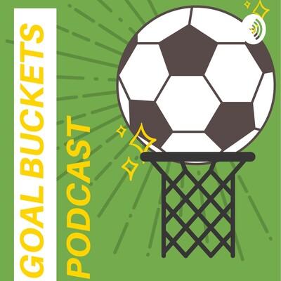 Goal Buckets Podcast