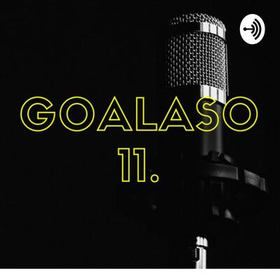 GOALASO 11