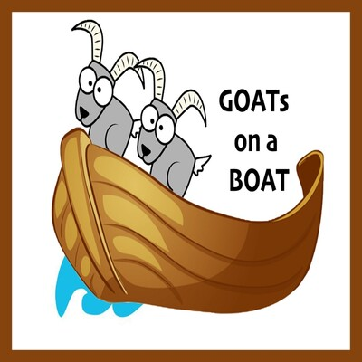 GOATs on a BOAT