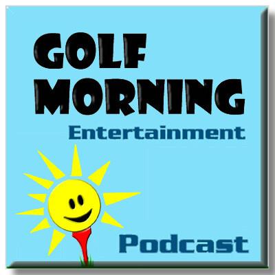 Golf Morning's Blog - Category: Podcast