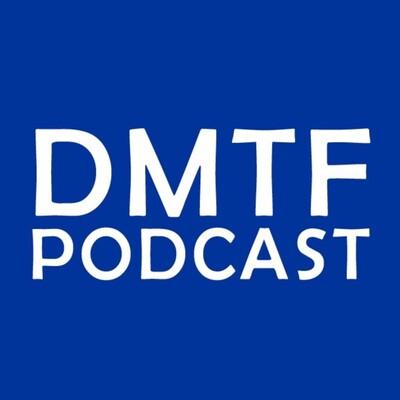 DMTF Podcast