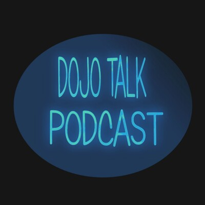 Dojo Talk Podcast