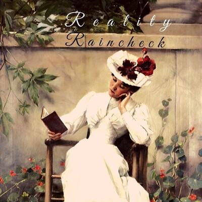Reality Raincheck