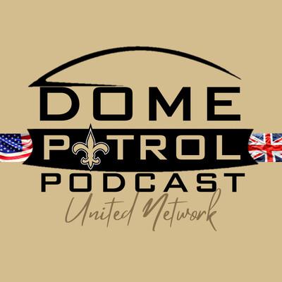 Dome Patrol Podcast   New Orleans Saints