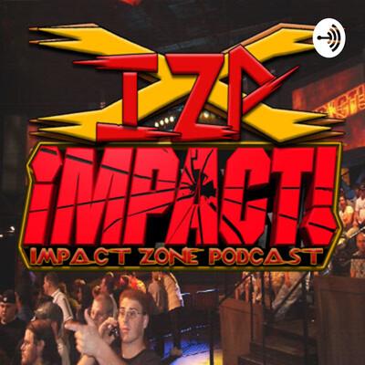 Impact Zone Podcast