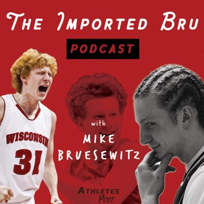 Imported Bru Podcast with Mike Bruesewitz