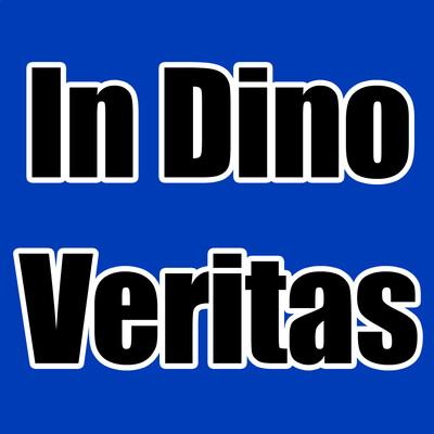 In Dino Veritas
