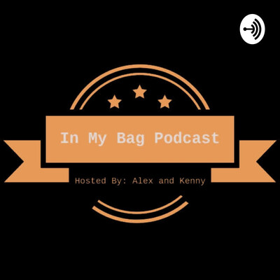 In My Bag Podcast
